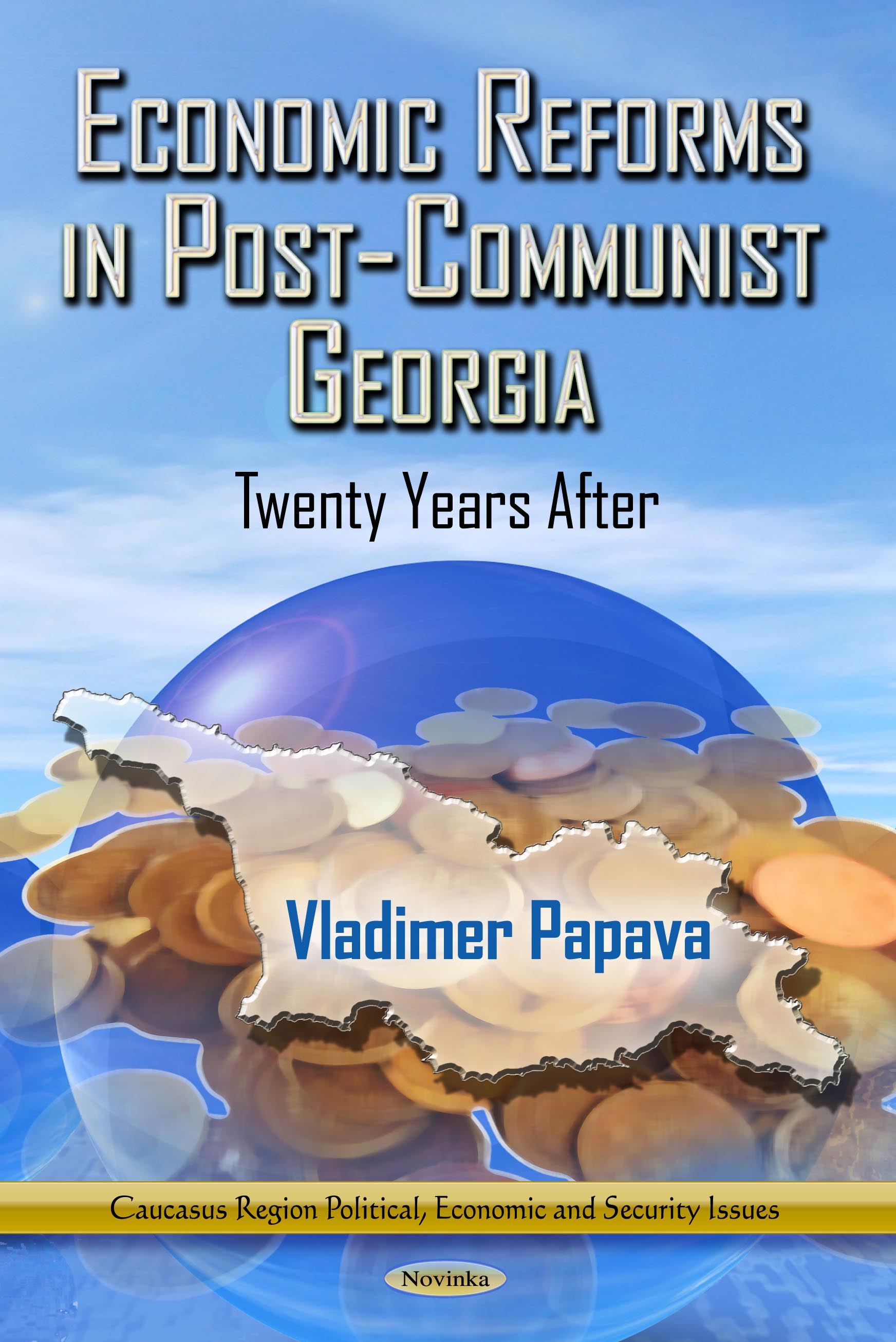 Economic Reforms Post Communist Georgia
